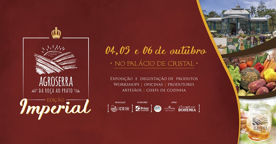 AgroSerra Imperial - III edição no Palácio de Cristal