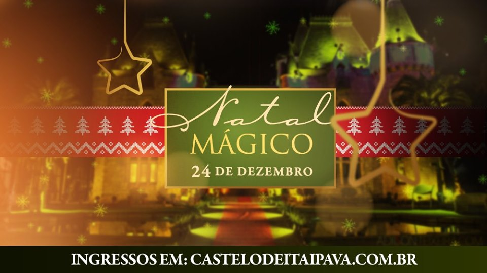 Natal Mágico 2019 no Castelo de Itaipava