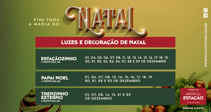 VIVA TODA A MAGIA DO NATAL NO SHOPPING ESTAÇÃO ITAIPAVA